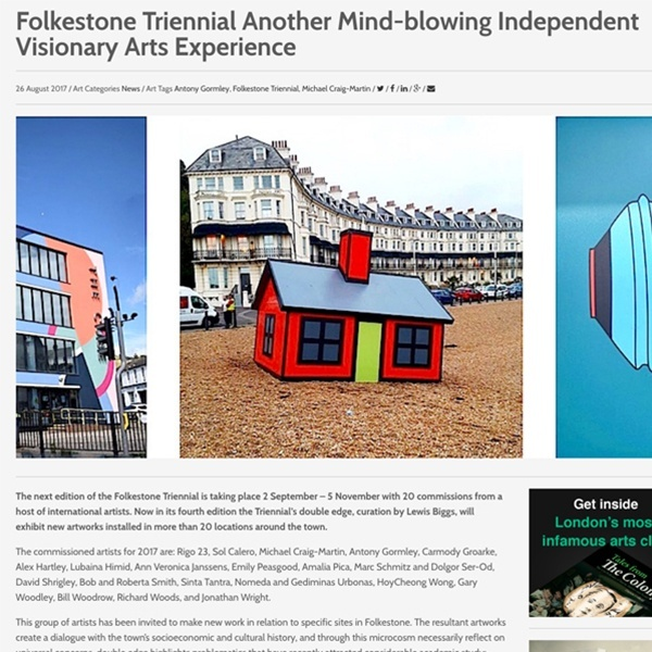 Folkestone Triennial: Another Mind-blowing Independant Visionary Art Experience